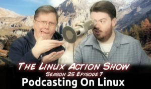 It's a Linux podcast... what did you expect? :P